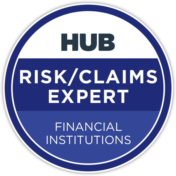 HUB Specialty Risk/Claims Expert in Financial Institutions