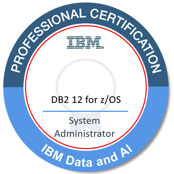 IBM Certified System Administrator - DB2 12 for z/OS