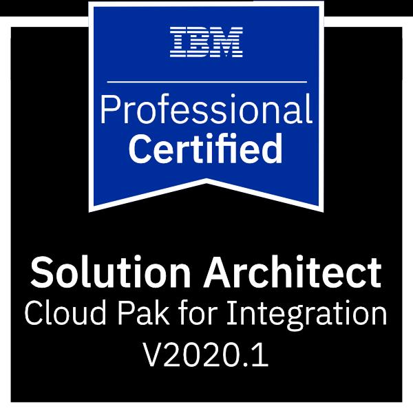 IBM Certified Solution Architect - Cloud Pak for Integration v2020.1