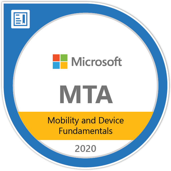 MTA: Mobility and Device Fundamentals - Certified 2020