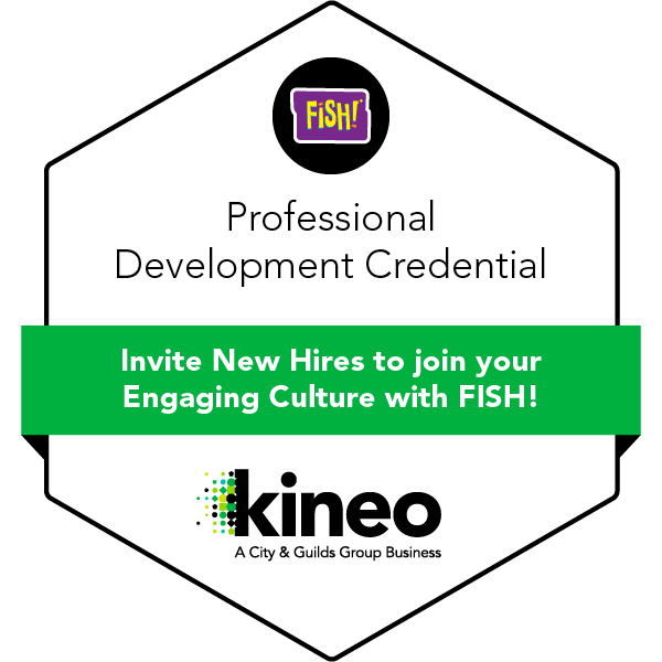 Invite New Hires to join your Engaging Culture with FISH!