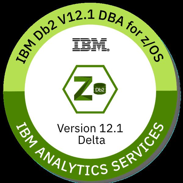 IBM Db2 for z/OS V12.1 Database Administrator - Version 12.1 Delta