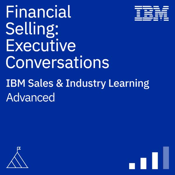 Financial Selling: Executive Conversations