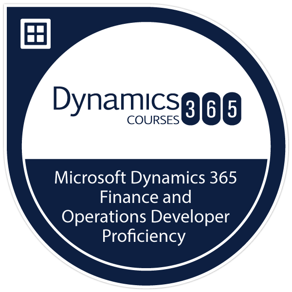 Microsoft Dynamics 365 Finance and Operations Developer Proficiency