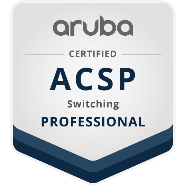 Aruba Certified Switching Professional (ACSP)
