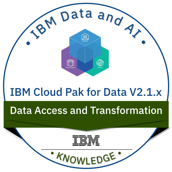 IBM Cloud Pak for Data V2.1.x Data Access and Transformation