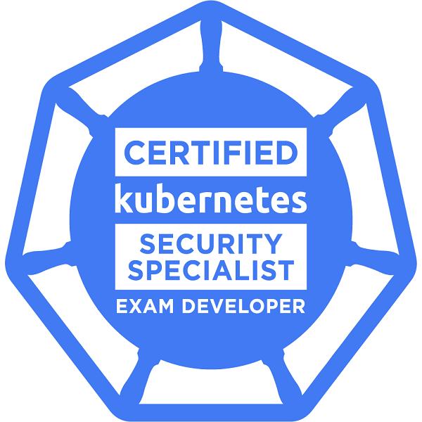 Exam Developer: Certified Kubernetes Security Specialist