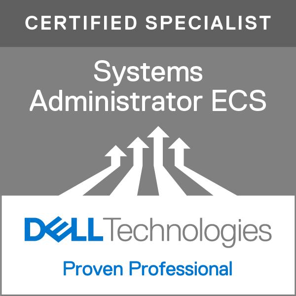 Specialist - Systems Administrator, Elastic Cloud Storage (ECS) Version 1.0