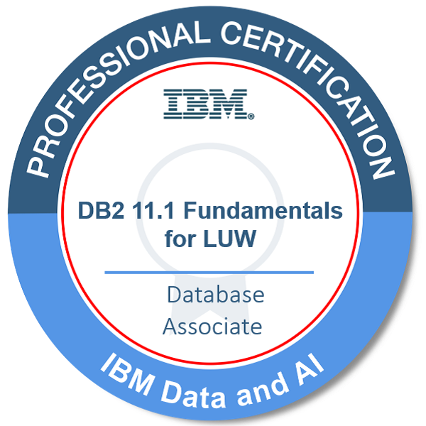 IBM Certified Database Associate - DB2 11.1 Fundamentals for LUW