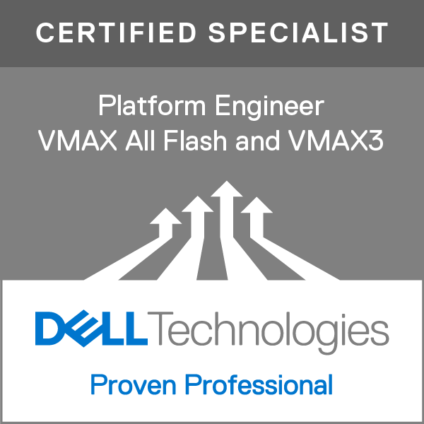 Specialist - Platform Engineer, VMAX All Flash and VMAX3 Version 1.0