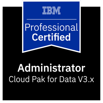 IBM Certified Administrator - Cloud Pak for Data V3.x
