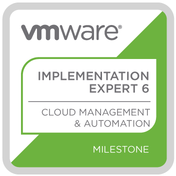 VMware Certified Implementation Expert 6 – Cloud Management and Automation